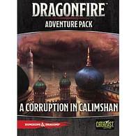 Dragonfire Adventures: A Corruption in Calimshan