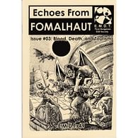Echoes From Fomalhaut 03: Blood, Death and Tourism