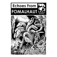 Echoes From Fomalhaut 06: The Gallery of Rising Tombs