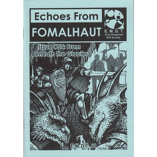 Echoes From Fomalhaut 07: From Beneath the Glacier