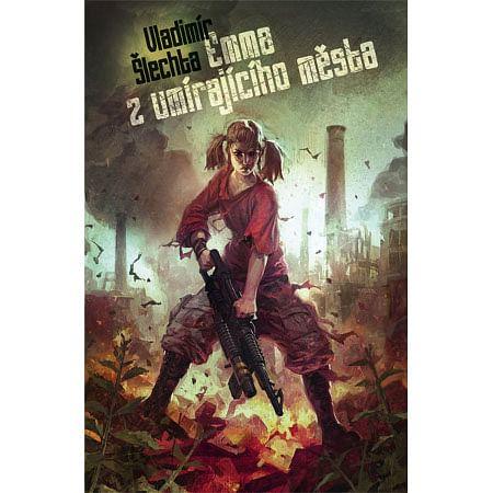Emma z umírajicího města - Vladimír Šlechta