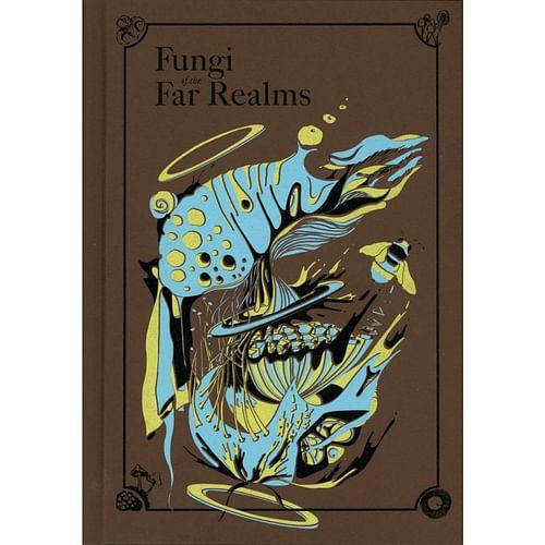 Fungi of the Far Realms