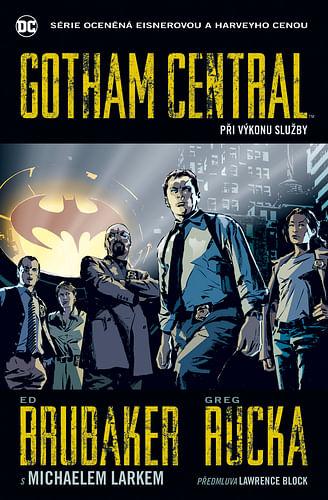 Gotham Central 1: Při výkonu služby