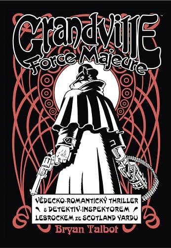 Grandville 5: Force Majeure