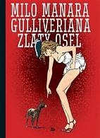 Gulliveriana: Zlatý osel