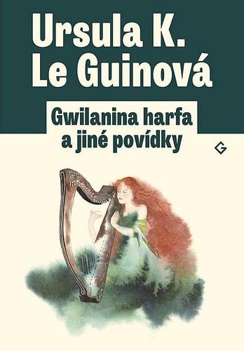Gwilanina harfa a jiné povídk