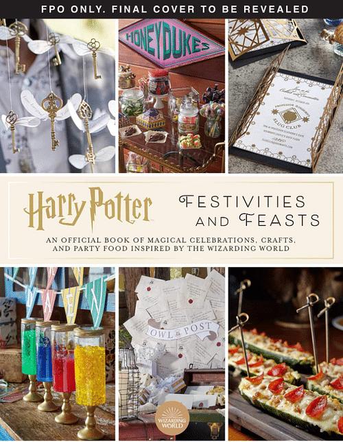 Harry Potter: Festivities and Feasts - Jennifer Carroll