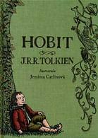 Hobit - ilustrované vydání (Argo, 2013)