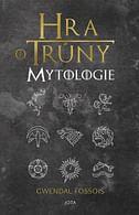 Hra o trůny - Mytologie