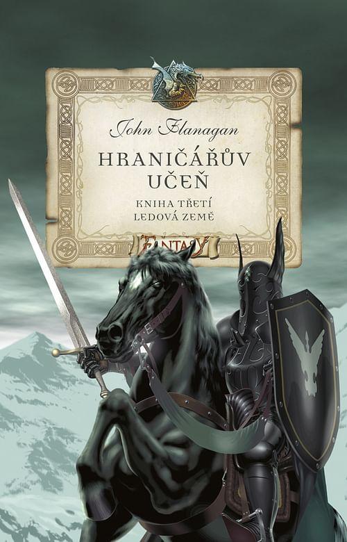 Hraničářův učeň 3: Ledová země - John Flanagan