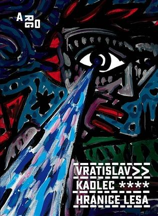 Hranice lesa - Vratislav Kadlec