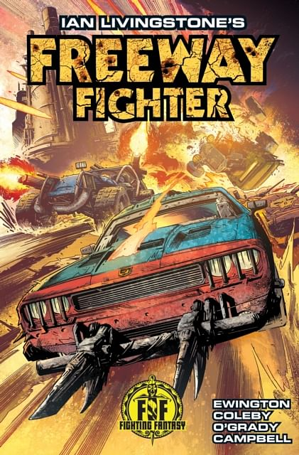 Ian Livingstone s Freeway Fighter - Ian Livingstone