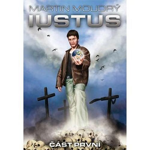 Iustus, část první