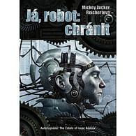 Já, robot: chránit