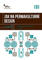 Jak na permakulturní design