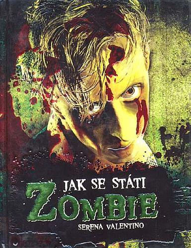 Jak se státi Zombie