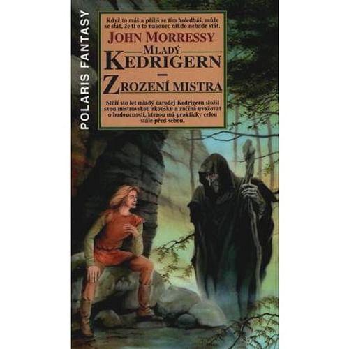 Mladý Kedrigern: Zrození mistra