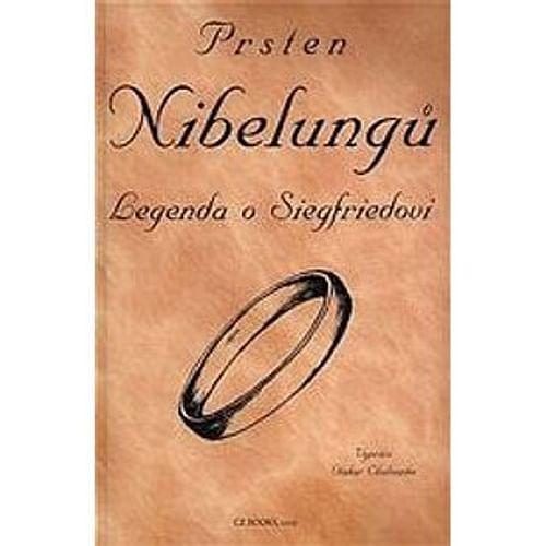 Prsten Nibelungů - Legenda o Siegfriedovi