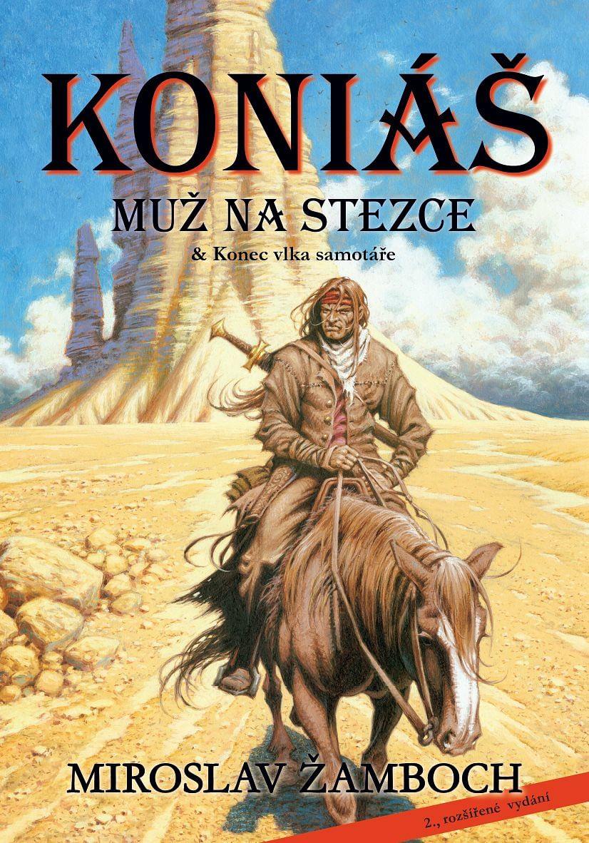 Koniáš: Muž na stezce