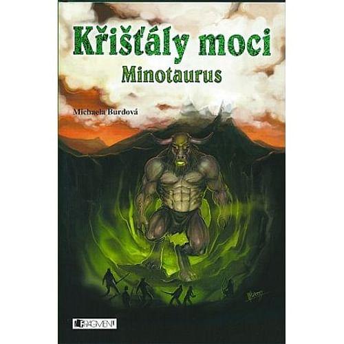 Křišťály moci: Minotaurus