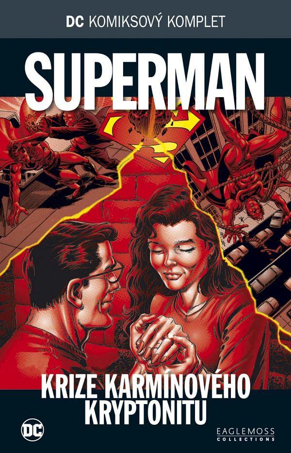 DC Komiksový komplet 69 - Krize karmínového Kryptonu