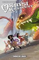 Krysí královny 1: Šmrncem a magií