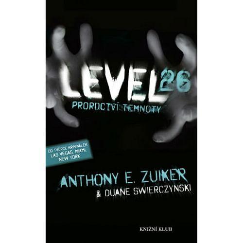 Level 26: Proroctví temnoty