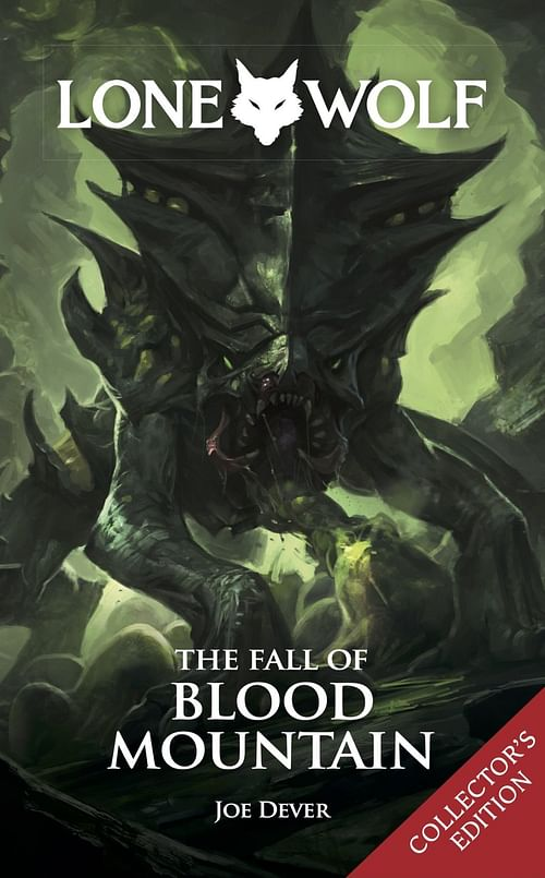 Lone Wolf: The Fall of Blood Mountain (Collector s Edition) - Joe Dever