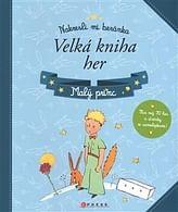 Malý princ - Velká kniha her