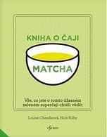 Matcha: Kniha o čaji