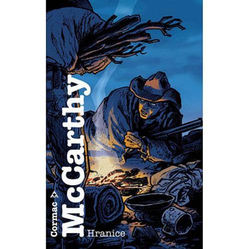 Hranice (McCarthy Cormac)