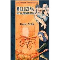 Meluzína, dívka jménem Ema