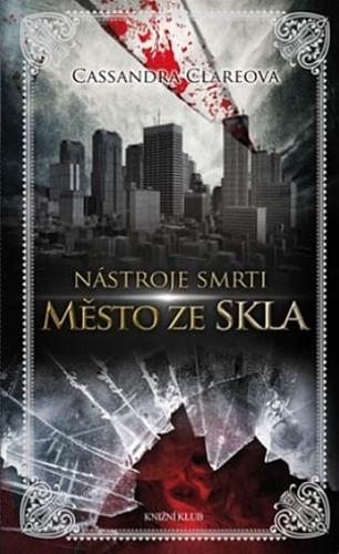 Město ze skla (brožovaná)