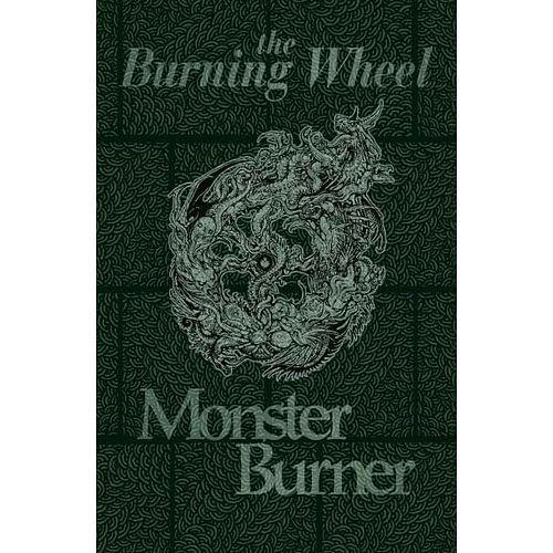 Burning Wheel - Monster Burner