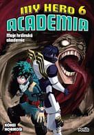My Hero Academia - Moje hrdinská akademie 6: Potíže