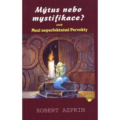 Mýtus nebo mystifikace? aneb Mezi neperfektními Pervekty
