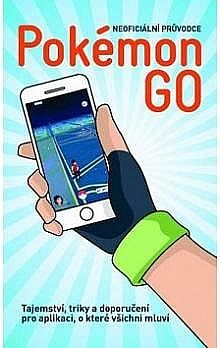 Neoficiální průvodce Pokemon Go - Antonio Vallardi