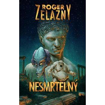 Nesmrtelný - Roger Zelazny