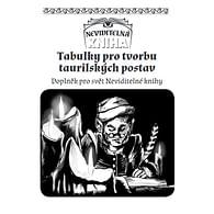 Neviditelná kniha: Neklidný Tauril -  Tabulky pro tvorbu postav