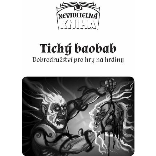 Neviditelná kniha: Neklidný Tauril - Tichý baobab