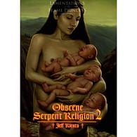 Obscene Serpent Religion 2