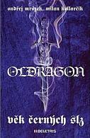 Oldragon: Věk černých slz