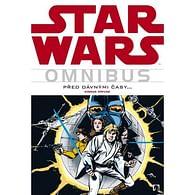 Omnibus: Star Wars - Před dávnými časy... - kniha první