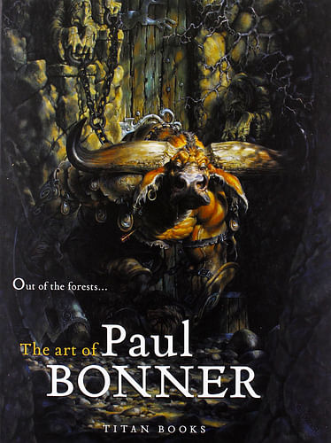 Out of the Forests : The Art of Paul Bonner