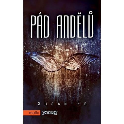 Pád Andělů - Susan Ee