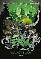 PAX - Sluhové zla