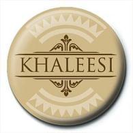 Placka Game of Thrones - Khaleesi