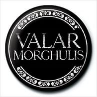 Placka Game of Thrones - Valar Morghulis