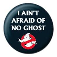 Placka Ghostbusters - I Ain't Afraid