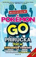 Pokémon Go! - Neoficiální příručka